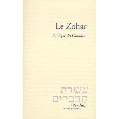 Le Zohar - Cantique des cantiques