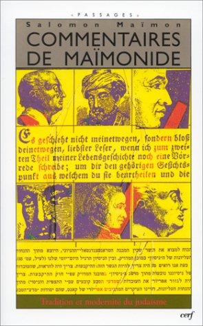 Commentaires de Maïmonide - Tradition et modernité du judaïsme
