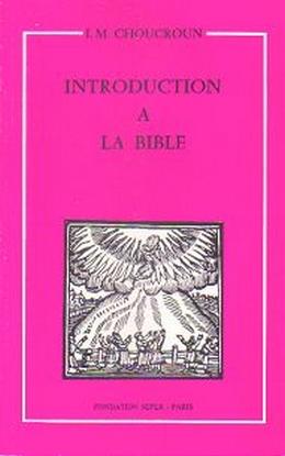 Introduction à la bible de I. M. Choucroun