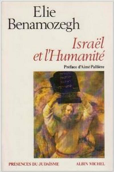 Israël et l\'Humanité par Elie Benamozegh
