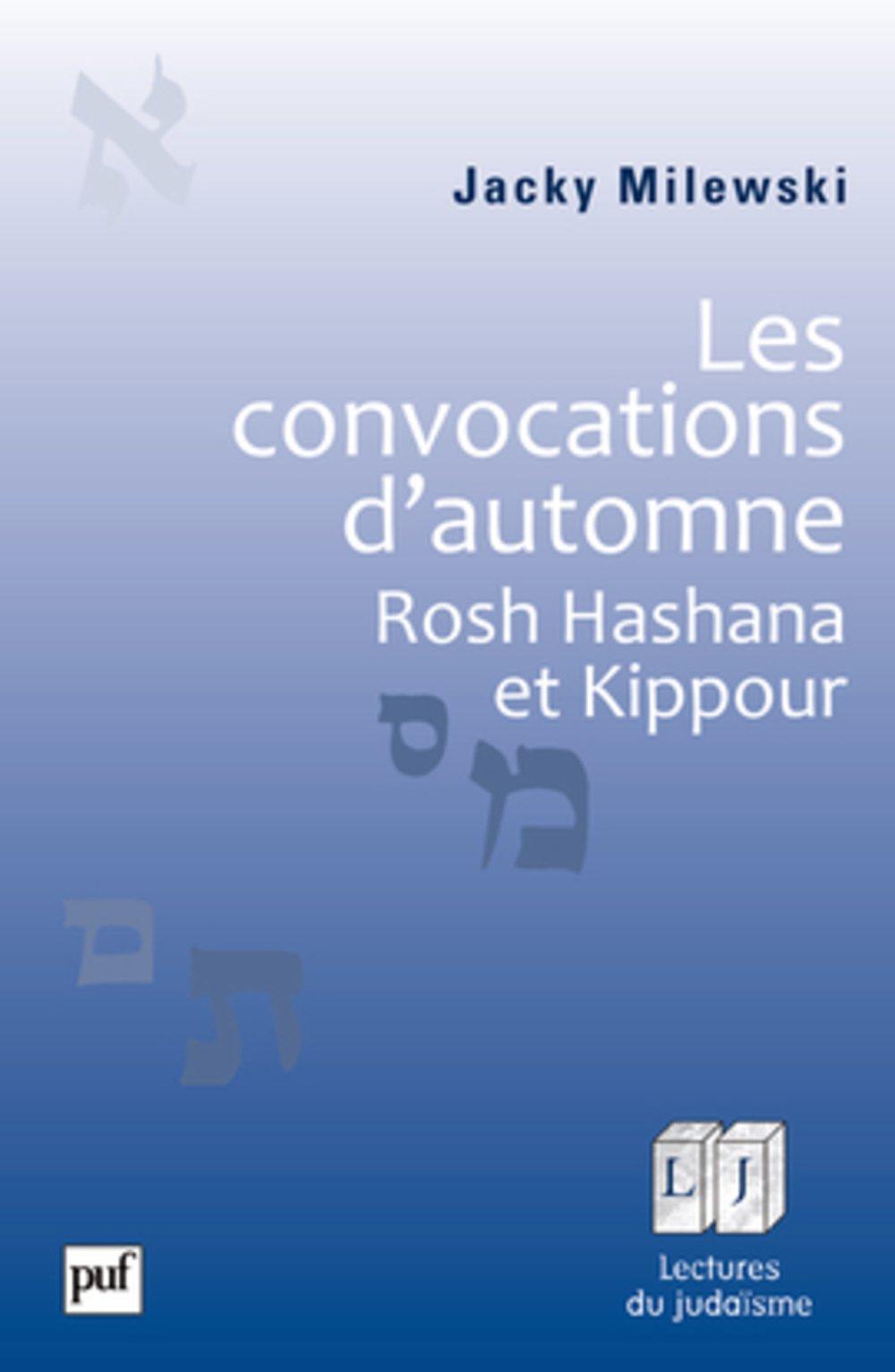 Les convocations d\'automne: Rosh Hashana et Kippour