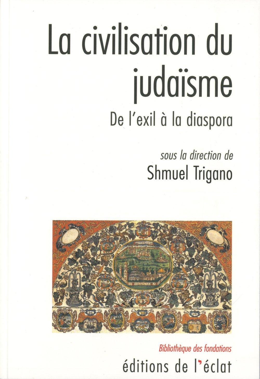 La civilisation de la Bible sous la direction de Shmuel Trigano