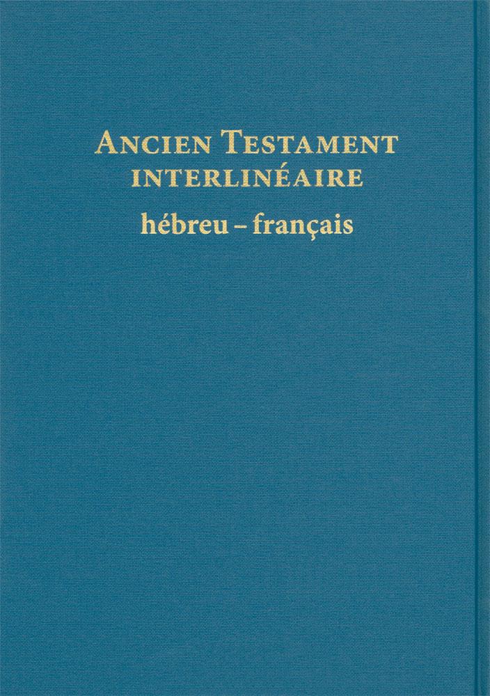 Bible hébreu-Français traduite mot à mot.exceptionnel !