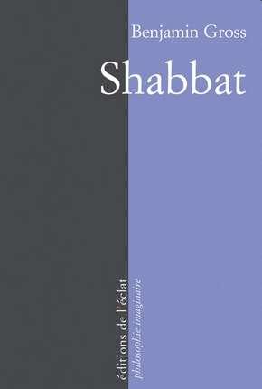 Shabbat de Benjamin Gross
