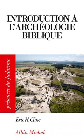 Introduction à l\'archéologie biblique en poche