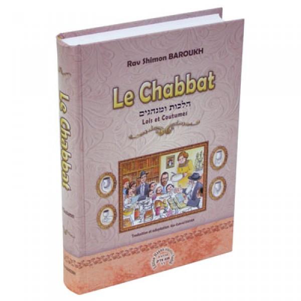 Le Chabbat 1- Lois et coutumes de Rav Shimon Baroukh