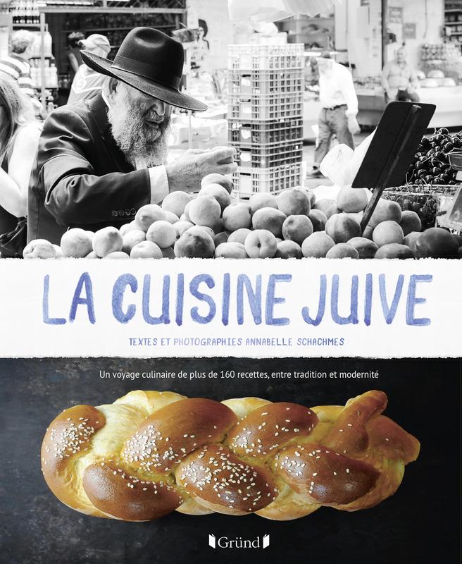 La cuisine juive d\'Annabelle Schachmes