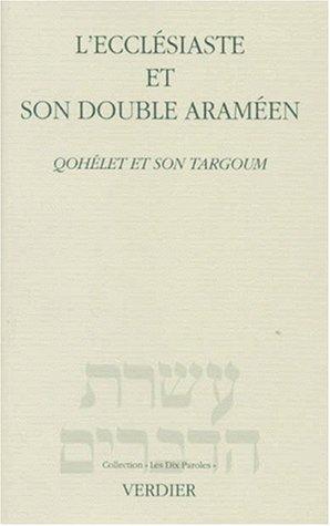 L\'Ecclesiaste et son double Araméen