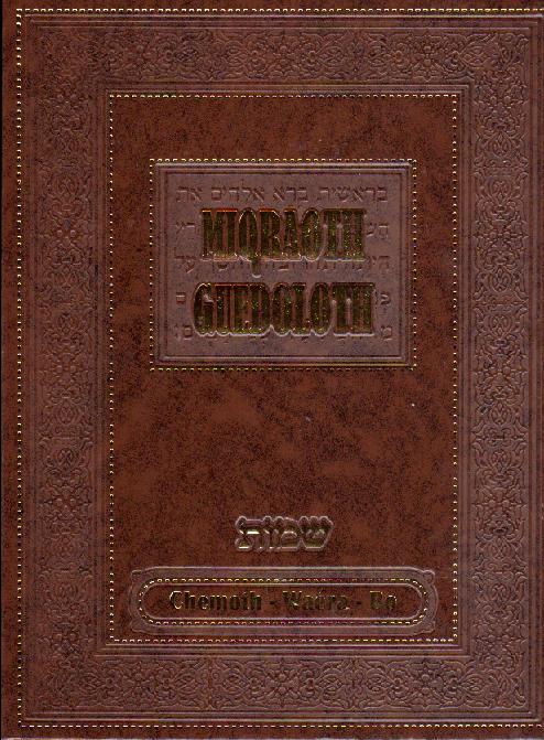 Mikraot guedolot traduit sur les parachiot Chemot Vaera Bo (Vol 5)