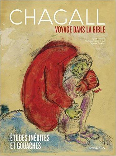 Chagall - Voyage dans la Bible