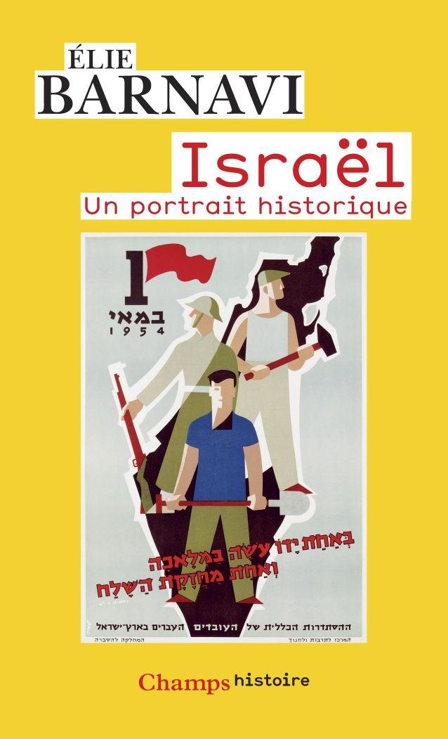 Israel un portrait historique d\'Elie Barnavi