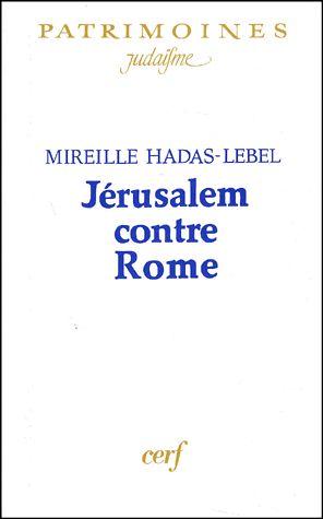 Jerusalem contre Rome de Mireille Hadas Lebel