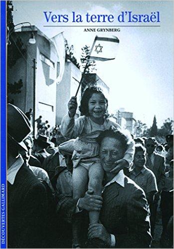 Vers la terre d\'Israel d\'Anne Grynberg