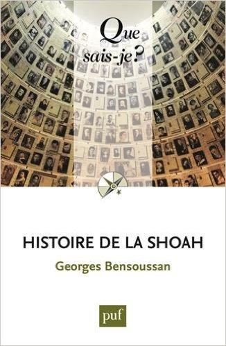 Histoire de la Shoah de Georges Bensoussan