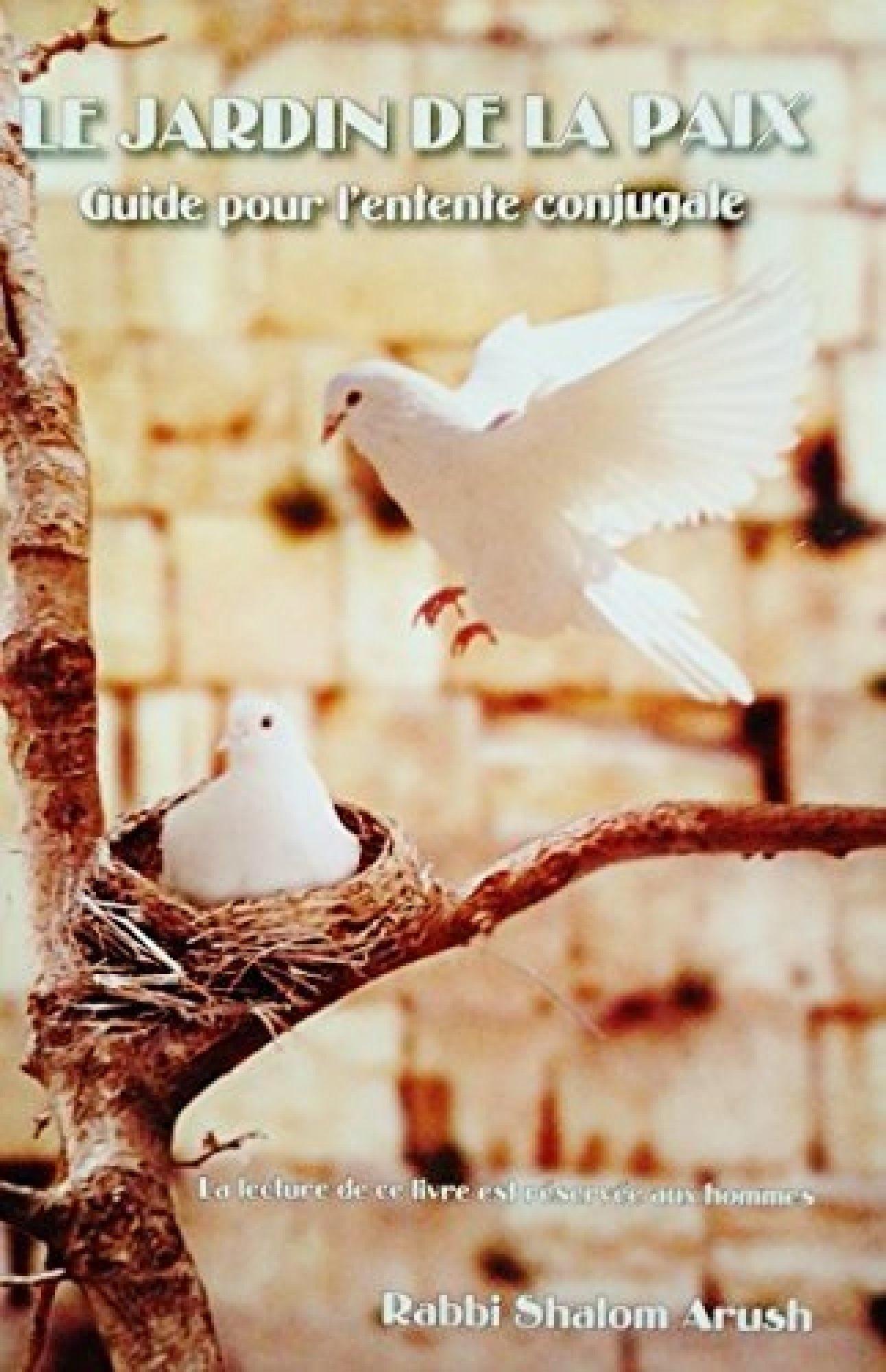 Le jardin de la paix - Guide pour l\'entente conjugale