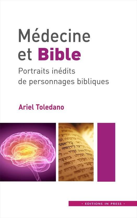 Médecine et Bible : Portraits inédits de personnages bibliques