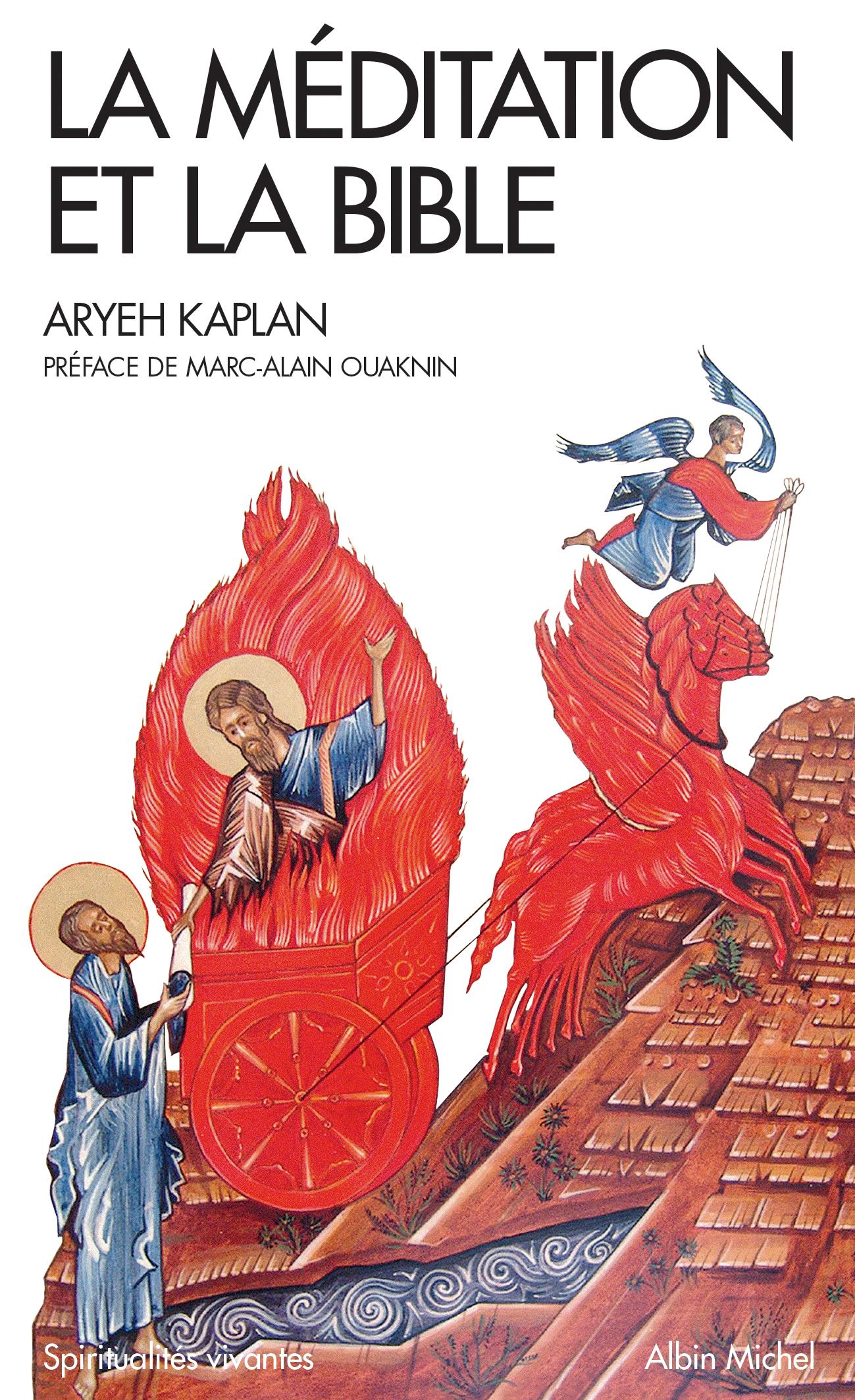 La meditation et la Bible d\'Aryeh Kaplan
