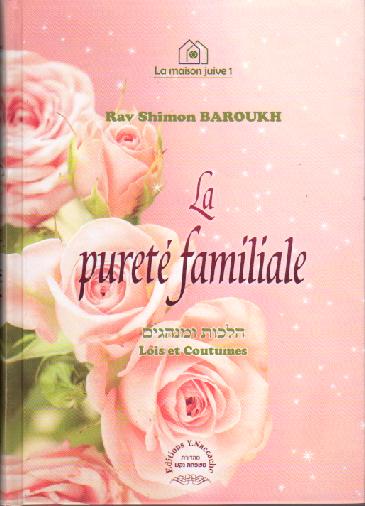 La pureté familiale de Rav Shimon Baroukh