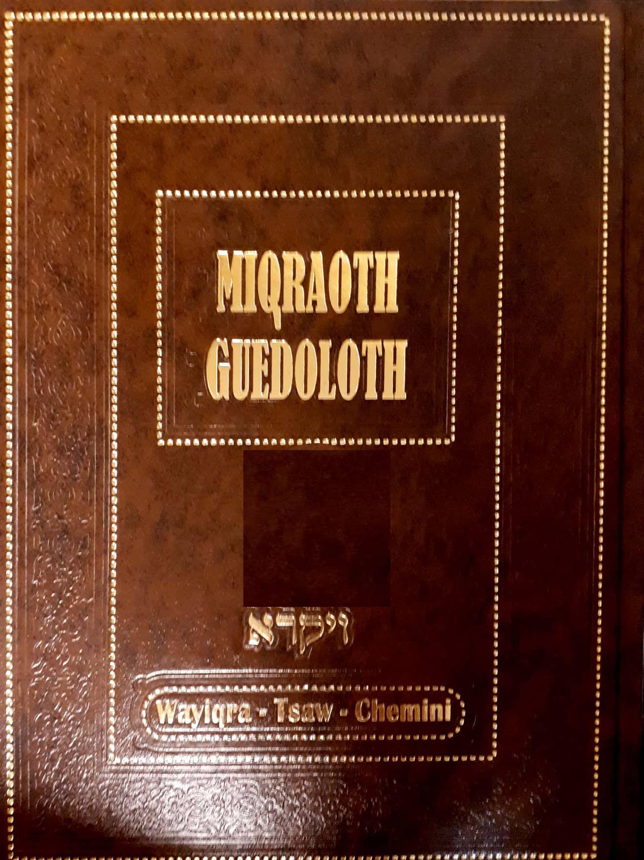 Mikraot guedolot sur les parachiot Wayikra-Tsav- Chemini (vol.9)