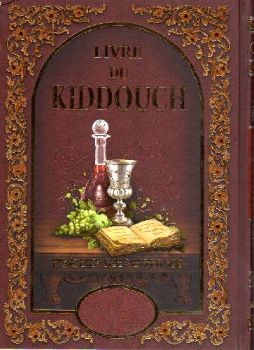 Le Livre des Kidouches et des Havdalot hébreu-phonétique
