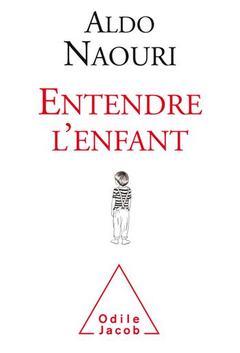Entendre l\'enfant d\' Aldo Naouri