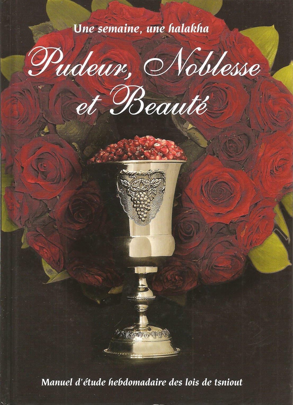 Pudeur , noblesse, et beauté manuel d\'étude des lois de tsniout