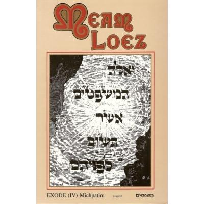Meam Loez EXODE IV (8) Mishpatim