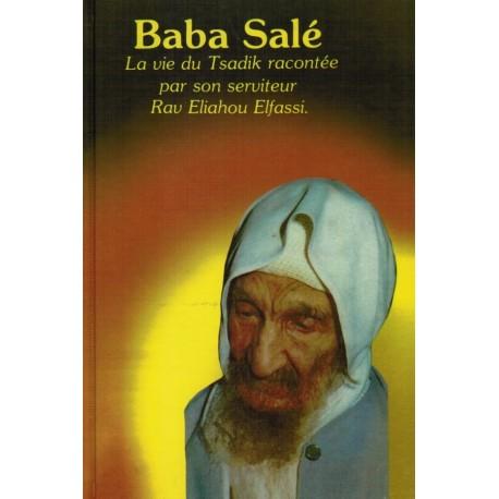 Baba Salé La vie du Tsadik