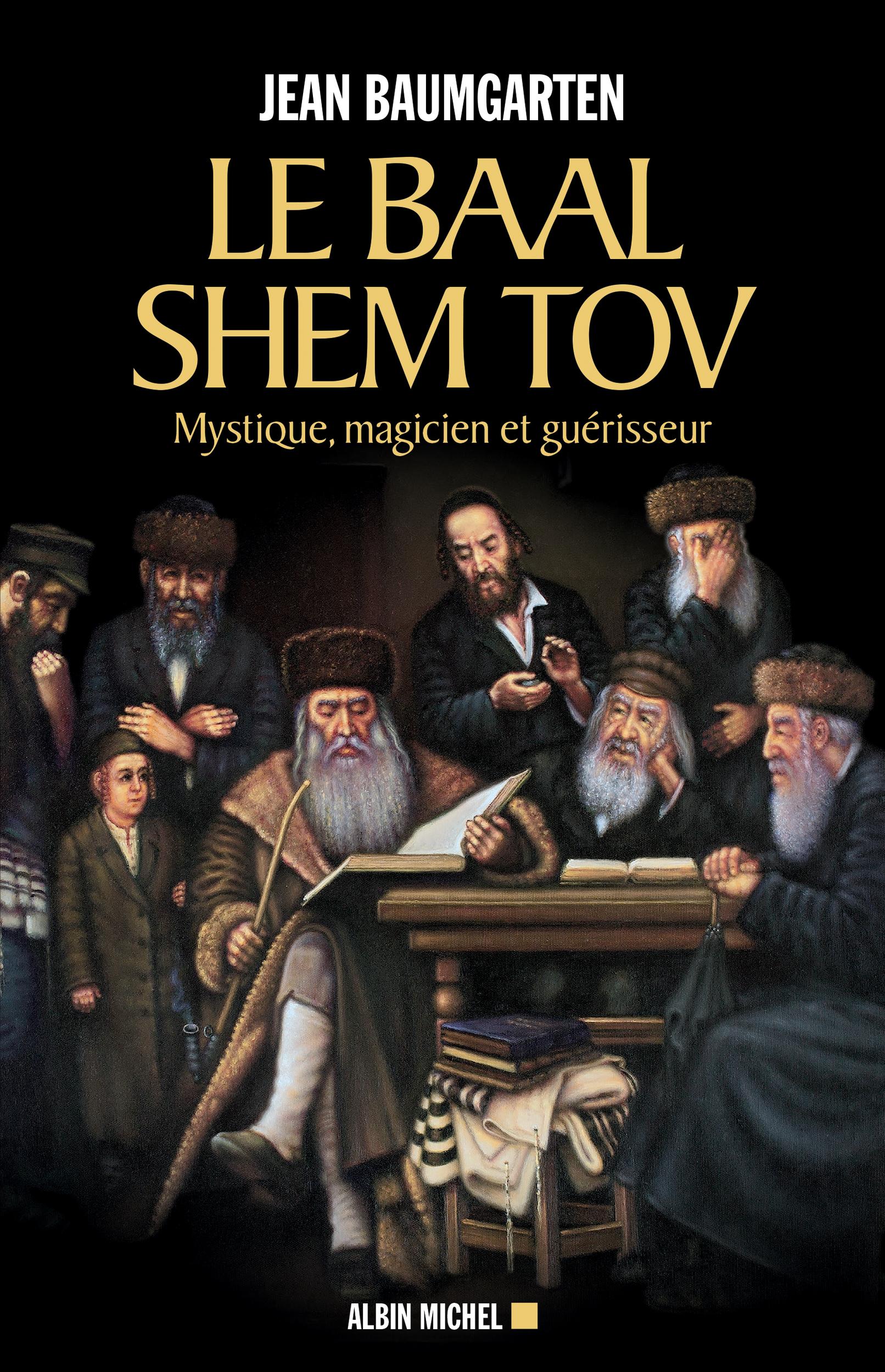 Le Baal Shem Tov - Jean Baugmarten