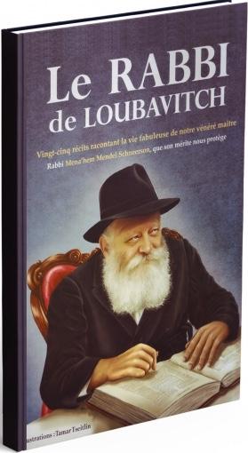 Le RABBI de Loubavitch
