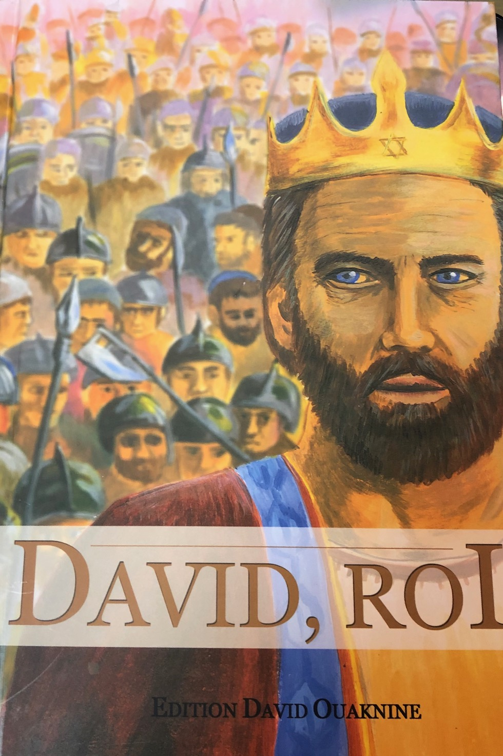 DAVID, Roi d\'Israel