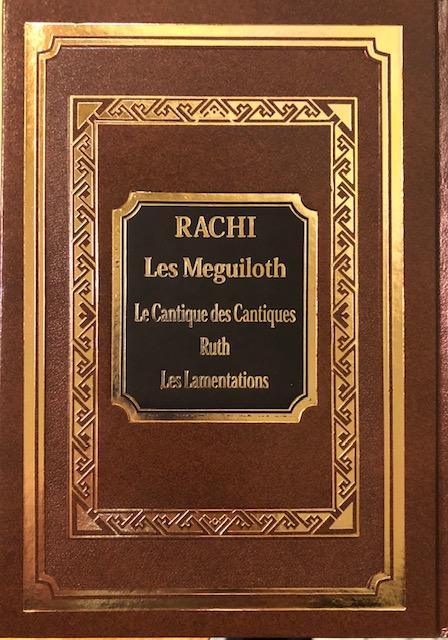 RACHI Meguiloth, le Cantique des cantiques, Ruth, Les Lamentations