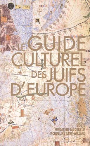 Guide culturel des juifs d\'Europe