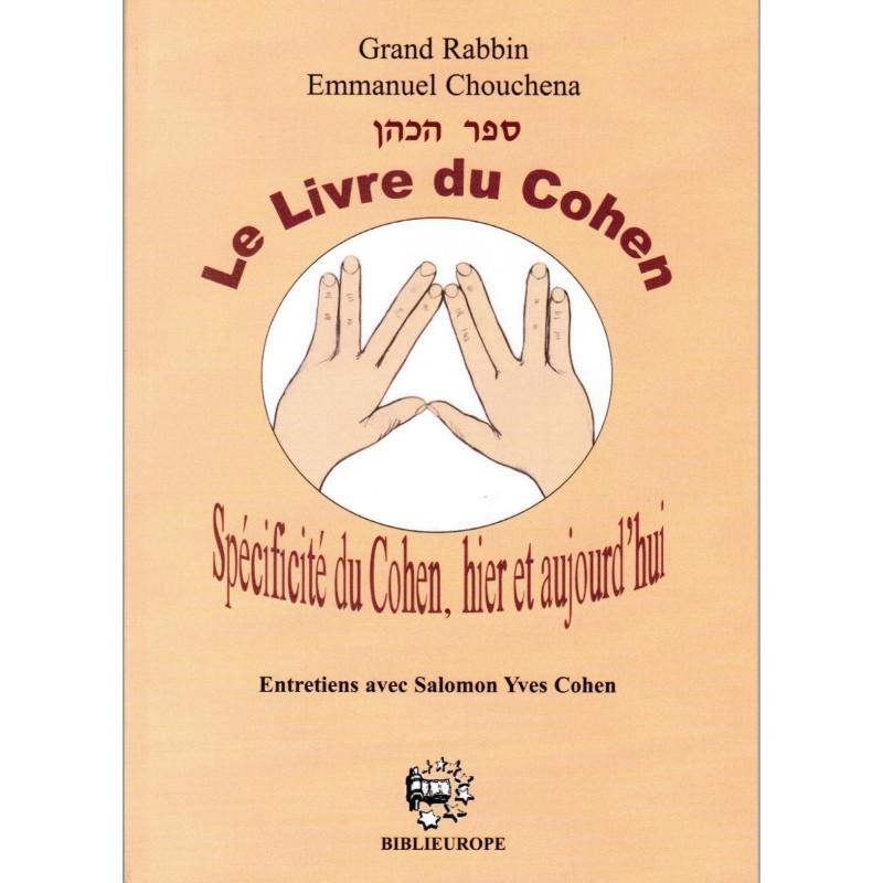 Le livre du Cohen - Grand Rabbin E. Chouchena