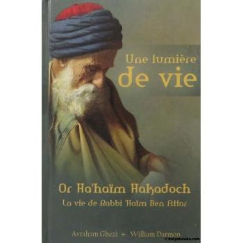 Une lumière de Vie - Or Ha\'Haïm Hakadoch - Avraham Ghézi