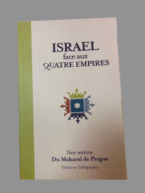 Israel face aux 4 empires - Ner Mitsva du Maharal de Prague
