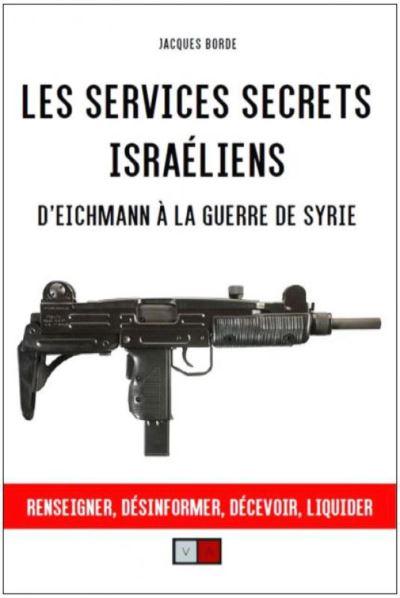 Les services secrets israéliens - Jacques BORDE
