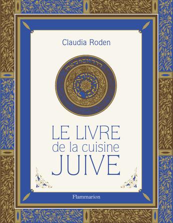 Le livre de la cuisine Juive - Claudia Roden