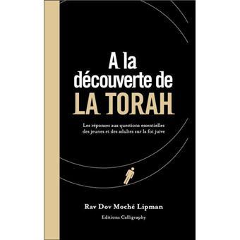 A la découverte de la TORAH - Rav D.M LIPMAN