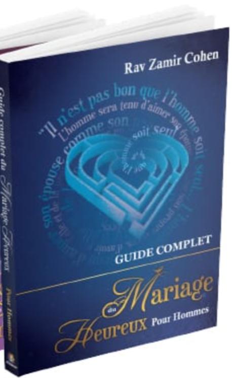LE GUIDE COMPLET POUR UN MARIAGE HEUREUX (1 livre pour Hommes et 1 pour Femmes) - RAV ZAMIR COHEN