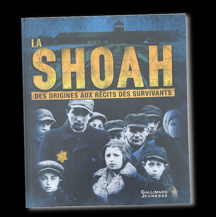 LA SHOAH - Gallimard JEUNESSE