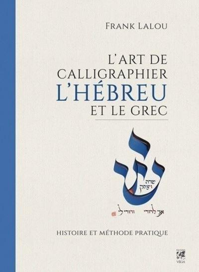 L-art-de-calligraphier-l-Hebreu-et-le-Grec-Histoire-et-methode-pratique