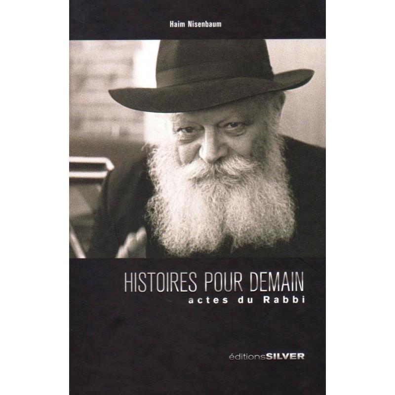 histoire-pour-demain-actes-du-rabbi