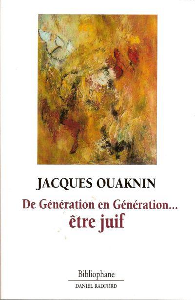 Etre Juif de Generation en Generation