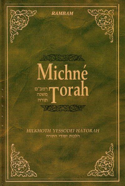 Michné Torah : Volume 2  Hilkhot Yessodei Hatorah
