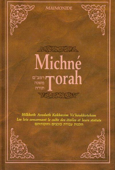 Michné Torah : Volume 3 Hilkhot avodat kohavim