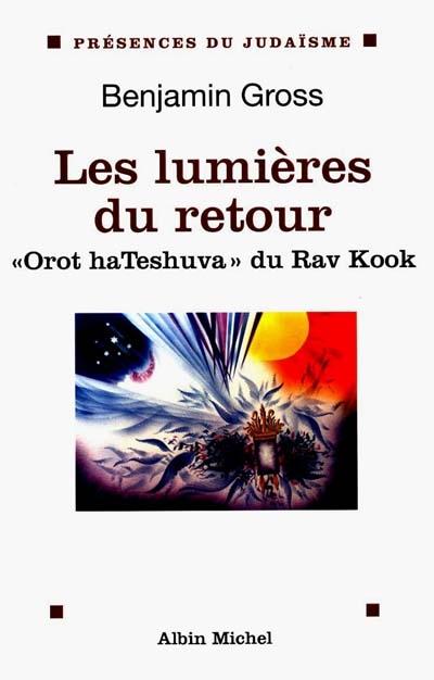 Oroth Hatechouva : les lumières du retour