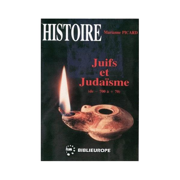 Juifs et Judaïsme vol. 1 de Marianne Picard