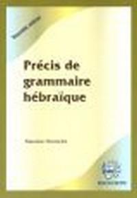 Précis de grammaire hébraique