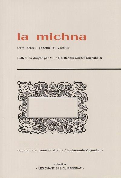 Michna Tome 2: Chabbat